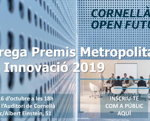 ENTREGA DELS PREMIS METROPOLITANS A LA INNOVACIÓ 2019