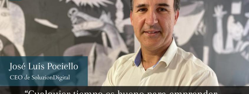 Entrevista José Luis Pociello - SoluzionDigital