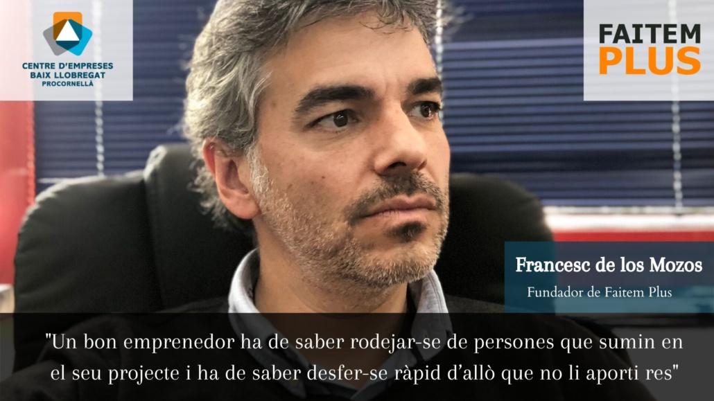 Entrevista Francesc de los Mozos - Faitem Plus